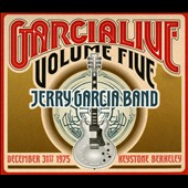 Jerry Garcia/Jerry Garcia Band: Garcia Live, Vol. 5: December 31st, 1975 Keystone Berkeley [Digipak] *