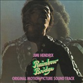 Jimi Hendrix: Rainbow Bridge [Original Motion Picture Soundtrack]