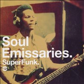 Various Artists: Soul Emissaries: SuperFunk