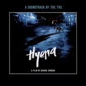 The The: Cinéola, Vol. 3: Hyena [Original Soundtrack] *