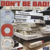 Various Artists: Don't Be Bad: '60s Punk Recorded in Texas