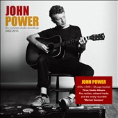 John Power: Complete Studio Recordings 2002-2015