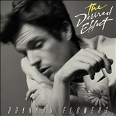 Brandon Flowers: The Desired Effect [5/18] *