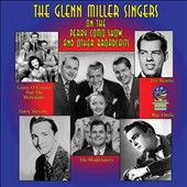 Glenn Miller Singers: On the Perry Como Show and Other Broadcasts