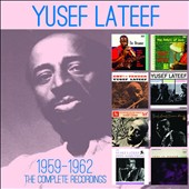 Yusef Lateef: Complete Recordings (1959 - 1962)