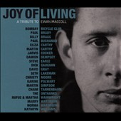 Various Artists: Joy of Living: A Tribute to Ewan MacColl [Slipcase]
