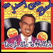 Johnny Otis: Too Late to Holler