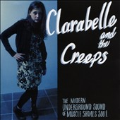 Clara Belle & the Creeps: The  Modern Underground Sound of Muscle Shoals Soul [10/2]