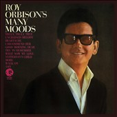 Roy Orbison: The Many Moods of Roy Orbison [12/4]