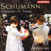 Schumann: Album for the Young / Luba Edlina