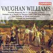 Vaughan Williams: Norfolk Rhapsody no 1, etc /Thomson, et al
