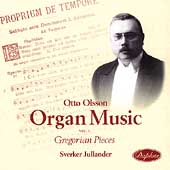 Otto Olson: Organ Music Vol 1 / Sverker Jullander