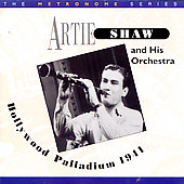 Artie Shaw: Artie Shaw at the Hollywood Palladium