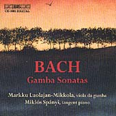 Bach: Gamba Sonatas / Luolajan-Mikkola, Sp&#225;nyi
