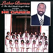 Luther Barnes: He Cares