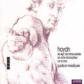 Haydn: Seven Last Words / Mosaiques Quartet