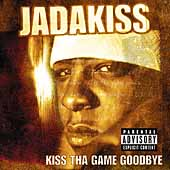 Jadakiss: Kiss tha Game Goodbye [PA]