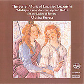 The Secret Music of Luzzasco Luzzaschi / Musica Secreta