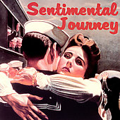 Various Artists: Most Beautiful Melodies of the Century: Sentimental Journey