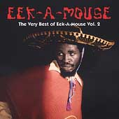 Eek-A-Mouse: The Very Best of Eek-A-Mouse, Vol. 2