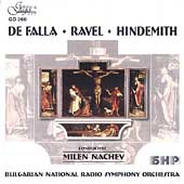 De Falla, Ravel, Hindemith / Nachev, Bulgarian Radio SO