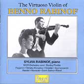 The Virtuoso Violin of Benno Rabinof / Sylvia Rabinof, et al