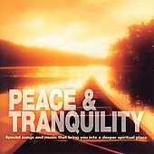 Various Artists: Peace and Tranquility