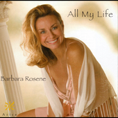 Barbara Rosene: All My Life