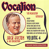 Jack Hylton: Vol. 4: I'm Perfectly Satisfied