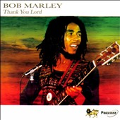 Bob Marley: Thank You Lord