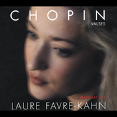 Chopin: Walzes / Laure Favre-Kahn, piano