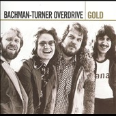 Bachman-Turner Overdrive: Gold [2 CD] [Remaster]
