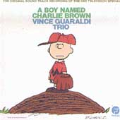 Vince Guaraldi Trio/Vince Guaraldi: A Boy Named Charlie Brown