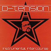 D-Tension: Instrumental Intercourse [PA]