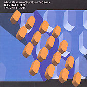 Orchestral Manoeuvres in the Dark (O.M.D.): Navigation: The OMD B-Sides