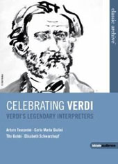 Celebrating Verdi - Verdi's Legendary Interpreters / Toscanini, Giulini, Mackerras, Gobbi, Schwarzkopf [DVD]