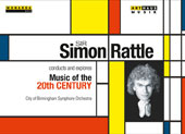 Simon Rattle conducts & explores Music of the 20th Century in 7 programs tracing chief musical developments from Mahler to the present day / Simon Rattle, City of Birmingham SO [5 DVD]