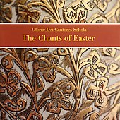 The Chants of Easter / Patterson, Gloriae dei Cantores