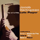 The Art of the Lute Player / Jacob Heringman