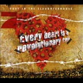 Fury in the Slaughterhouse: Every Heart Is a Revolutionary Cell [Limited Edition]