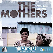 The Mothers: Township Sessions