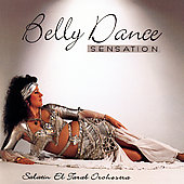 Salatin El Tarab Orchestra: Belly Dance Sensation