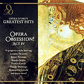 Opera Obsession! Act IV - Opera d'Oro's Greatest Hits