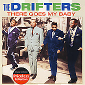 The Drifters (US): There Goes My Baby [Collectables]