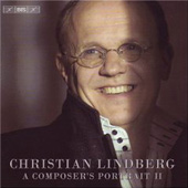 Christian Lindberg - A Composer's Portrait 2 / Tognetti, Antonsen, et al