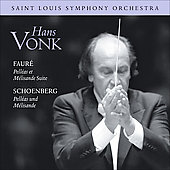 Saint Louis Symphony Orchestra - Faur&eacute;, Schoenberg / Vonk, St. Louis SO