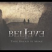 Believe: This Bread Is Mine [Bonus Track] [Digipak]