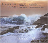 Turbulent Heart [Hybrid SACD] / Steve Davislin, Guillaume Tourniaire, et al