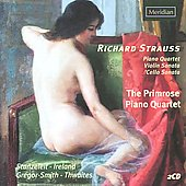 Richard Strauss: Piano Quartet; Violin Sonata; Cello Sonata
