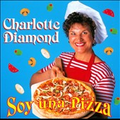 Charlotte Diamond: Soy una Pizza *